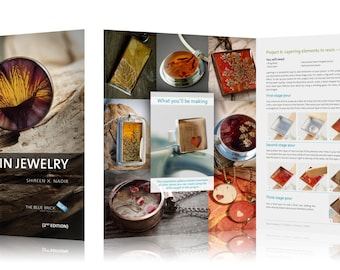 Resin Jewelry, 2nd Edition - Make timeless keepsakes with flowers, plants, fabrics, photos and more.