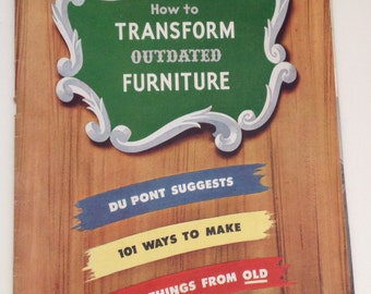 How To Transform Outdated Furniture Book 1943 Du Pont Vintage Magazine Repurpose Reuse Ideas