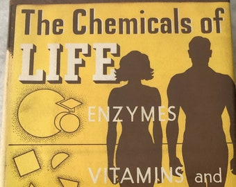 Isaac Asimov The Chemicals of Life Book 1954 Hardcover Health Life Substances Enzymes Vitamins Hormones Germs Human Body