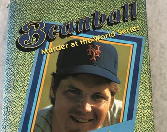 Beanball Book by Tom Seaver Murder at the World Series 1989 First Edition Hardcover Baseball Mystery Fiction Author with Herb Resnicow