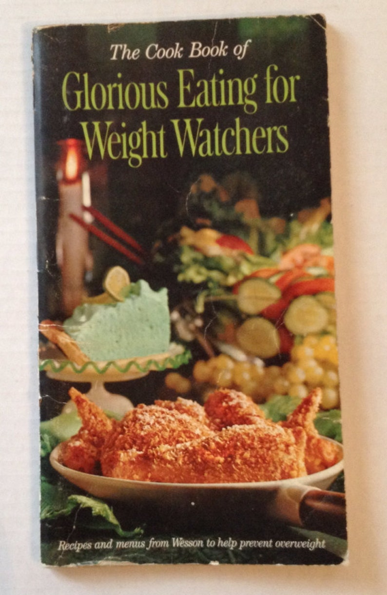 Vintage Weight Watchers Cookbook Wesson Oil Glorious Eating image 0
