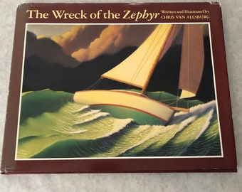 The Wreck of the Zephyr Book by Chris Van Allsburg 1983 Hardcover Illustrated Childrens Kids Book Adventure Sailing Boy and his Boat