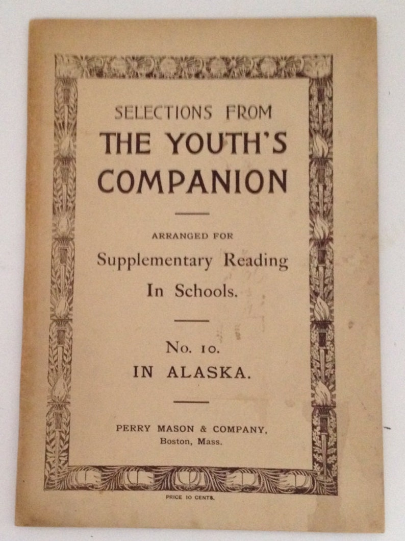 The Youth's Companion 1897 In Alaska Antique Book Reading image 0