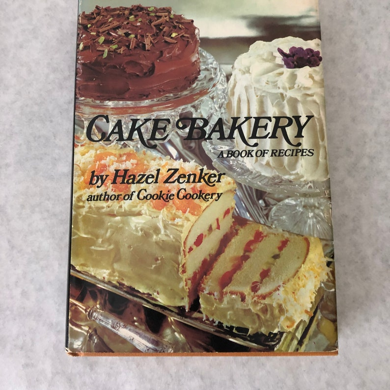 Cake Bakery A Book of Recipes by Hazel Zenker 1973 Cookbook image 0