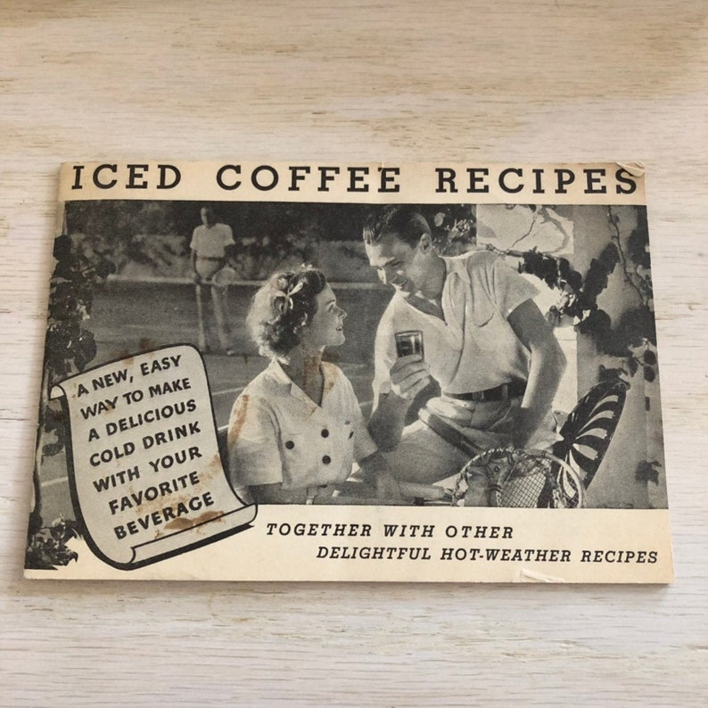 Vintage Cookbook 1934 Iced Coffee Cook Book Cold Drinks image 0