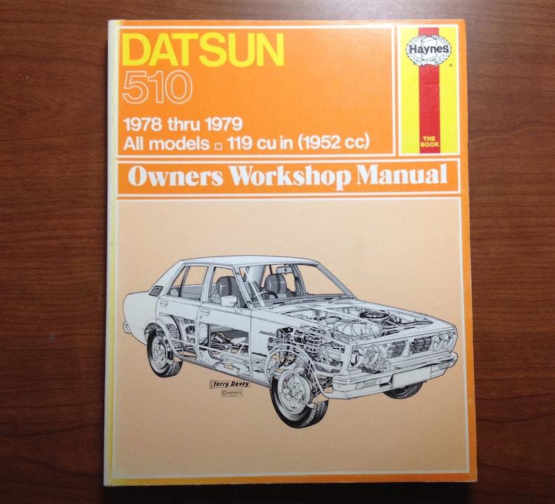 1978 1979 Datsun 510 Haynes Owners Workshop Auto Manual Car image 0