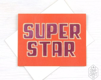 Super Star Greeting Card * Congratulations * Thank You * Birthday Card * New Job * Graduation * Stationery * Note Card