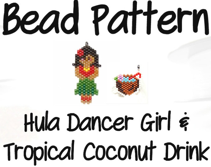 Seed Bead Hula Dancer Girl & Coconut Drink Pattern, Peyote or Brick Stitch, Hawaiian Theme| DIGITAL DOWNLOAD