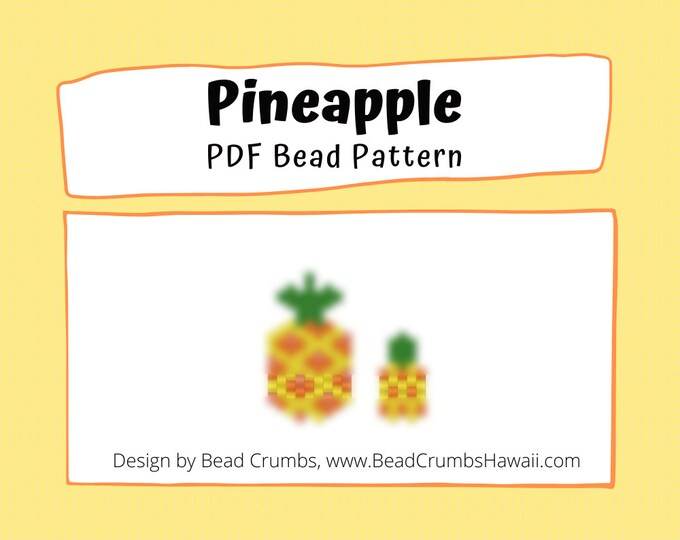 Bead Pattern Pineapples, Fruit Peyote or Brick Stitch Beading, DIY Miyuki Charms - Digital Download