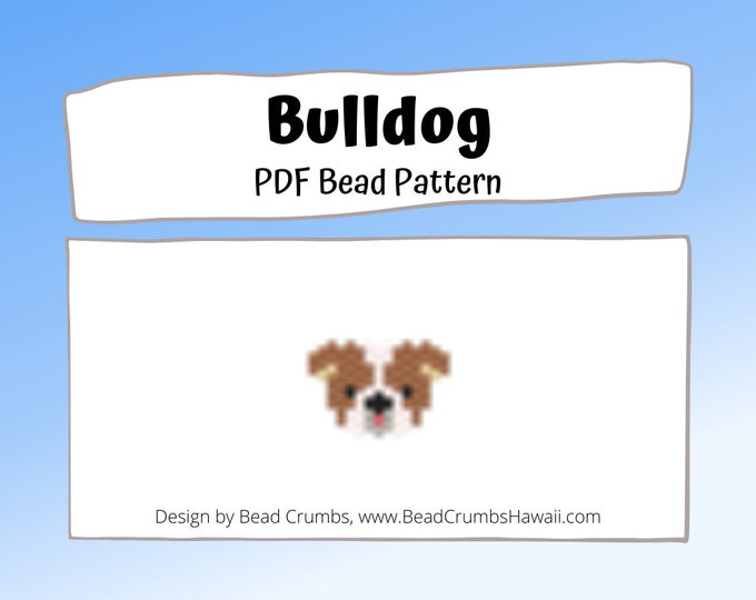 Brick Stitch Bulldog, Miyuki Seed Bead Dog Pattern, PDF Digital Download