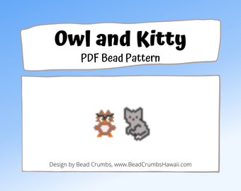Owl and Kitty Cat Brick or Peyote Stitch Bead Pattern | PDF Digital Download (2015)
