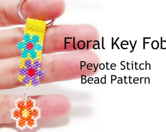 Floral Key Fob - Peyote / Brick Stitch Patterns, Delica Seed Beads | DIGITAL DOWNLOAD