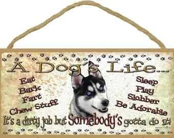 "Bulldog A Dog/'s Life It/'s A Dirty Job Pet Dog Sign Plaque 5/""x10/"" Funny"