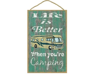 "Teal Life Is Better When You're Camping Motorhome Camper Camping Sign Plaque 10""x16"""