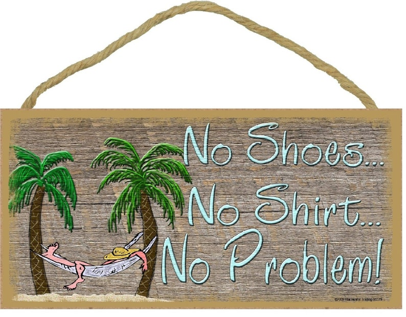 ba0c18c94e63e5 No Shoes No Shirt No Problem BEACH Bum in Hammock WALL Decor