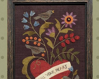Primitive Folk Art Wool Applique Pattern - FILL Your HEART - Design by Bonnie Sullivan