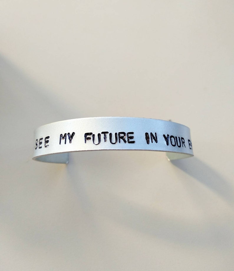 Ed Sheeran bracelet, I see my future in your eyes, Perfect lyrics,  handstamped, special cuff for special fans