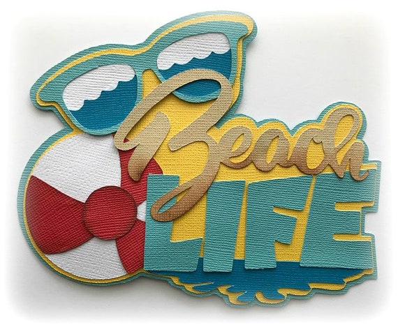 Coming Kids Beachlife.Beach Life Title Summertime Kids Premade Paper Piecing 3d Die Cut For Scrapbooks Cards Planner Project Life By My Tear Bears Kira