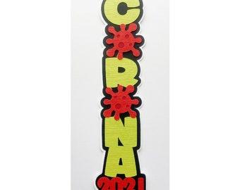 Scrapbook slimline title Die Cut vertical Corona 2021, A premade paper piecing for scrapbook layouts by my tear bears kira