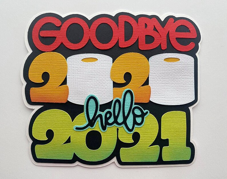 Scrapbook Die Cut title Goodbye 2020 Hello 2021 new years A image 0