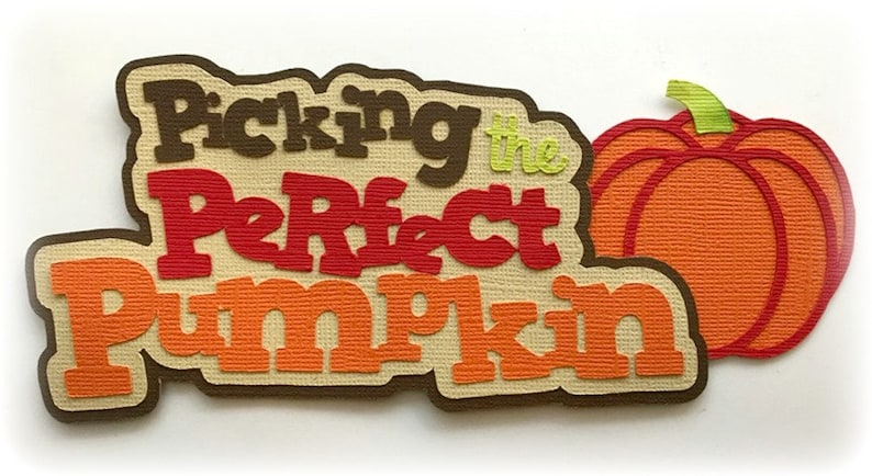 Die Cut Picking the perfect pumpkin title premade paper image 0