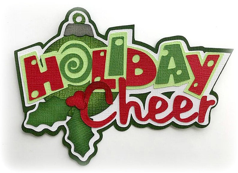 Die Cut Holiday Cheer title premade paper piecing 3d die cut image 0