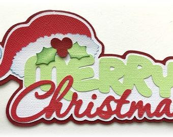 Merry Christmas title  premade paper piecing 3d die cut by my tear bears kira