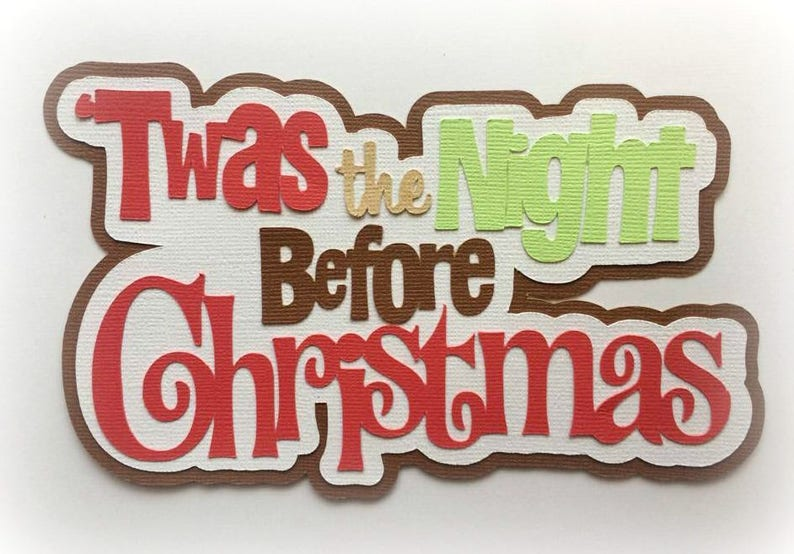 Twas the night before Christmas  title premade paper piecing image 0