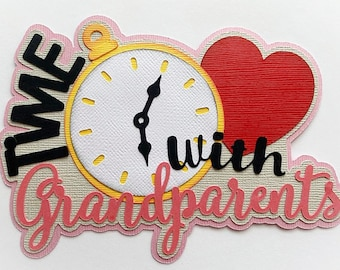 Scrapbook Die Cut title Time with Grandparents premade paper piecing for scrapbooks, cards, planner, project life by my tear bears kira