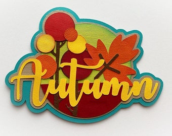 Scrapbook Die Cut title Autumn, Fall tree with leaves A premade paper piecing layeredfor scrapbook layouts and more by my tear bears kira