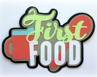First food title premade paper piecing 3d die cut for scrapbooks cards planner project life by my tear bears kira