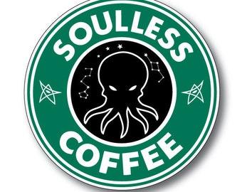 Cthulhu Soulless Coffee Bumper Sticker - Lovecraft Starbucks Spoof