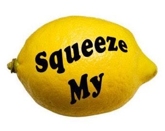 Squeeze My Lemon Vinyl Bumper Sticker Led Zeppelin