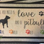 All You Need Is Love and A Dog ~ Floor mat, Door Mat, Pitbull, Lab, Poodle, Mut, Rescue Dog, Personalized Door Mat