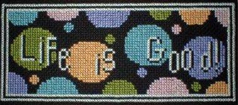 Cross Stitch Pattern PDF emailed Life is Good Happy Fun Retro Art optimistic embroidery Needlework 26