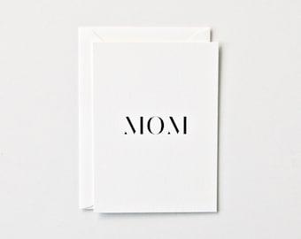 Mom -  Letterpress Printed Greeting Card