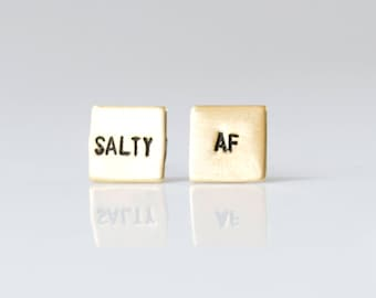 SALTY AF Earrings Gifts for her Millennial Gift Snarky Jewelry Funny Gifts Minimalist Earrings Statement Earring Gold Jewelry Dainty Earring