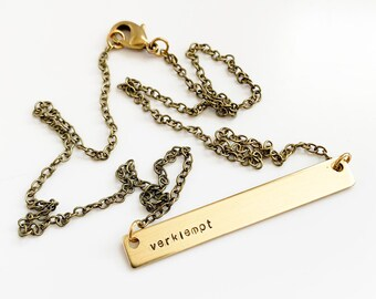 verklempt Necklace, Bar Necklace, Hand Stamped Jewelry, Bridesmaid Gift, Gold Bar Necklace, Minimalist Jewelry, Snarky Jewelry all the feels