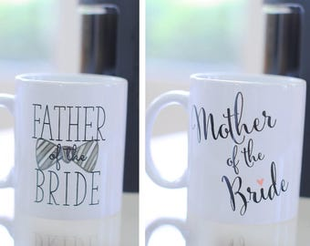 Mother of the Bride/Groom, Father of the Bride/Groom Coffee Mugs - Mugs with Sayings, Engagement Gifts, Gifts for Parents, Wedding Gifts