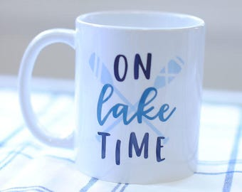 On Lake Time Coffee Mug, Coffee Gifts, Lake House Decor