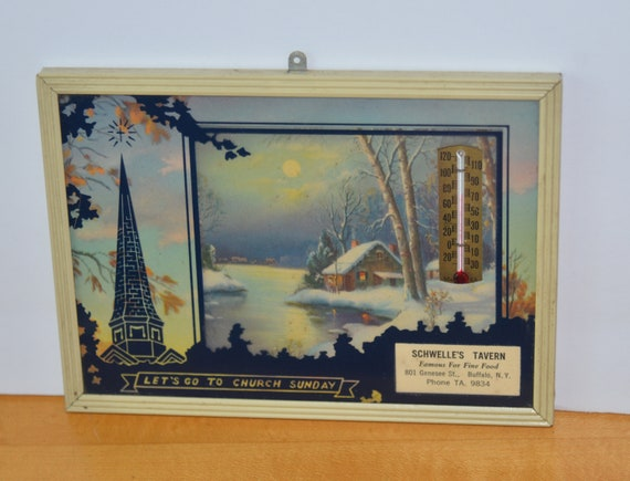 Schwelles Tavern Buffalo NY Advertising Thermometer Let's Go to Church Sunday Works C1940  Genesee Street ships free