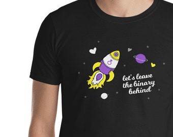 Nonbinary T-Shirt - Let's Leave the Binary Behind Outer Space LGBT Trans Shirt