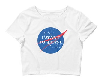 I Want to Leave NASA Crop Top Tee (White)