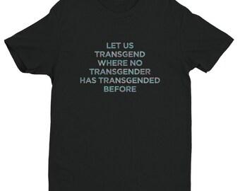 Let Us Transgend - Trans Star Trek T-shirt (More Sensory Friendly)