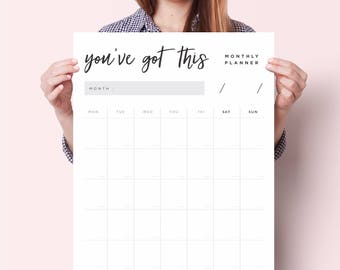 You've Got This  Monthly Planner Poster - Perpetual Calendar - Year Planner - Weekly Planner - Fitness Planner - Wedding Planner