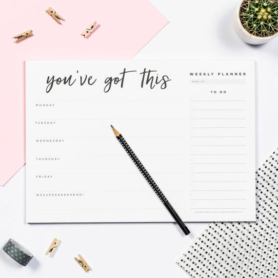 You Ve Got This Weekly Desk Planner Pad Weekly Etsy