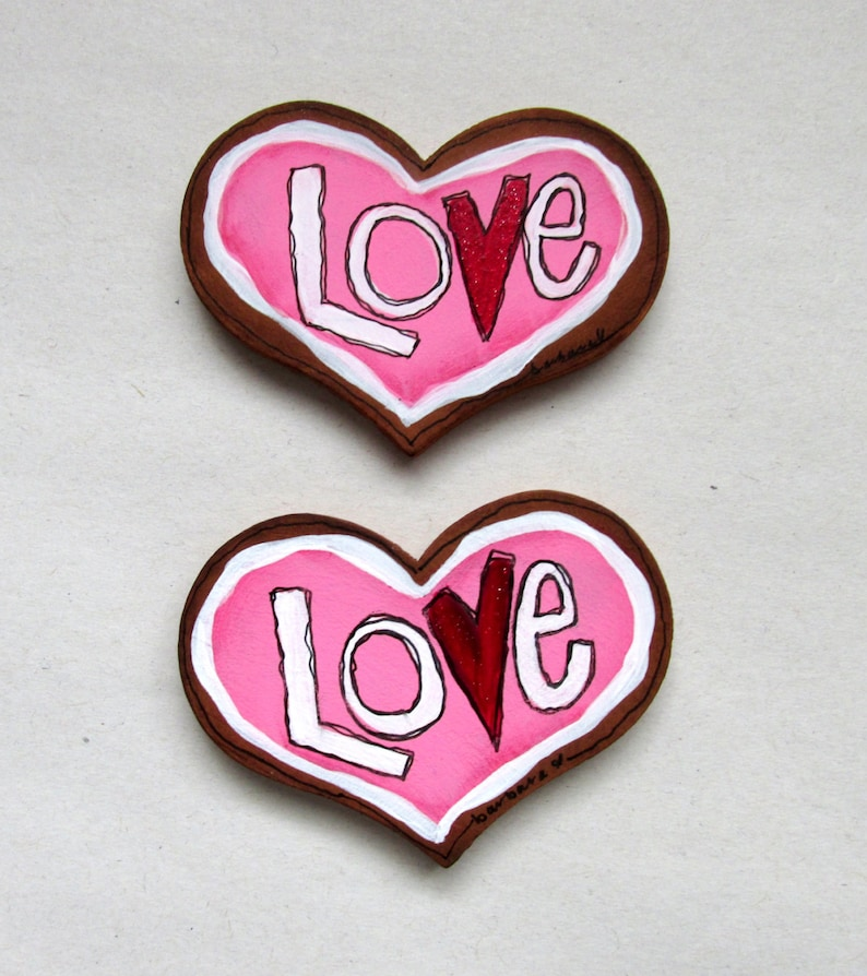 Refrigerator Magnet Kitchen Magnet LOVE magnet Valentine/'s Day Tole or Hand Painted Sugar Cookie Love Magnet Heart Shaped Magnet