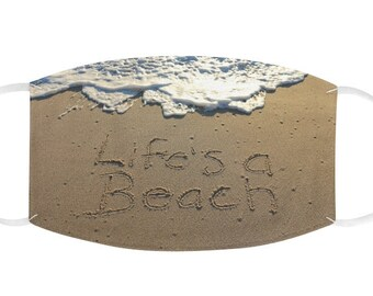 Life's a Beach, Face Mask, Beach, Fabric, Cloth Face Covering