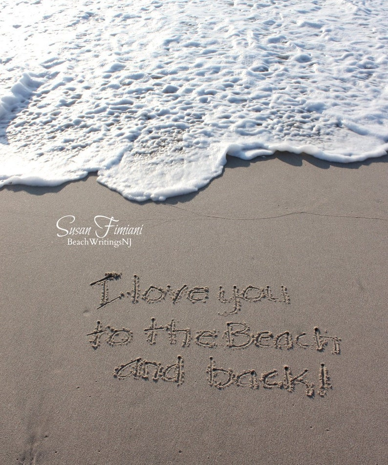 I Love you to the beach and back 5x7 8x10 Printed fine art image 0