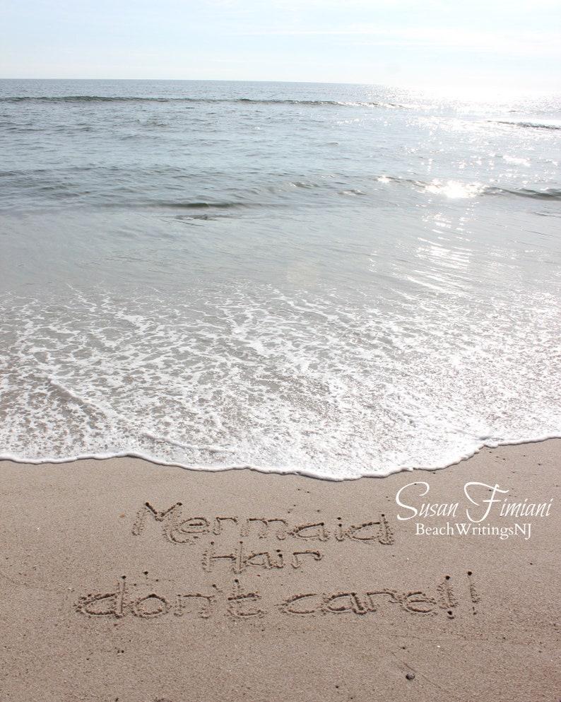 Mermaid Hair Don't Care Beach Writing Wedding 5x7 8x10 image 0